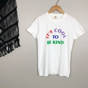 939cdd91b Urban Outfitters Tops - Urban Outfitters 'It's Cool To Be Kind' Tee